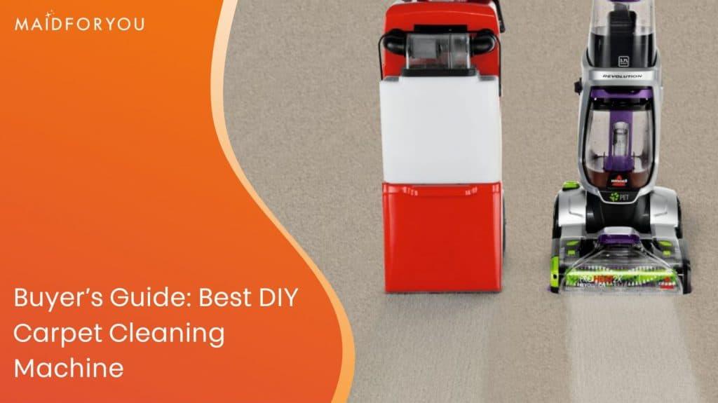 Best DIY carpet cleaning machine buyer's guide custom graphic